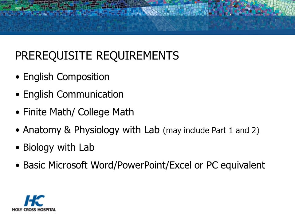 PREREQUISITE REQUIREMENTS