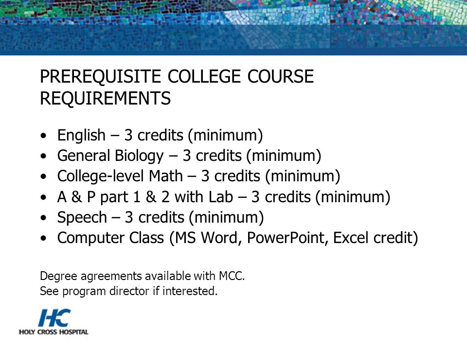 PREREQUISITE COLLEGE COURSE REQUIREMENTS