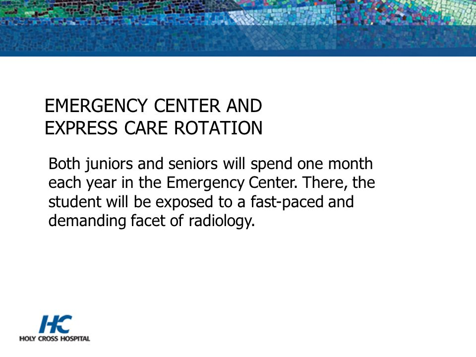 EMERGENCY CENTER AND EXPRESS CARE ROTATION