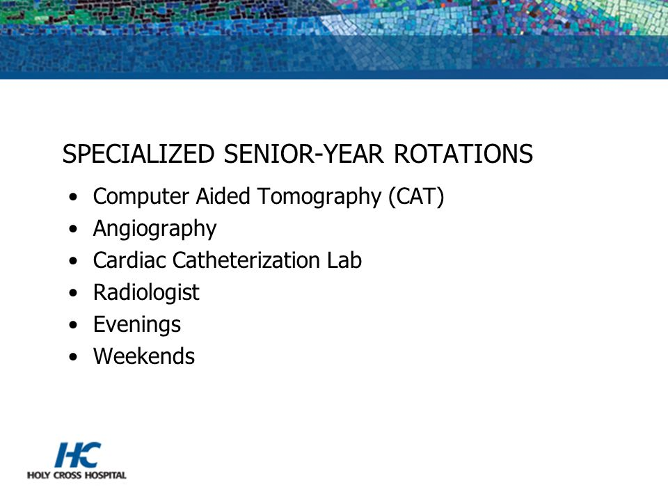 SPECIALIZED SENIOR-YEAR ROTATIONS