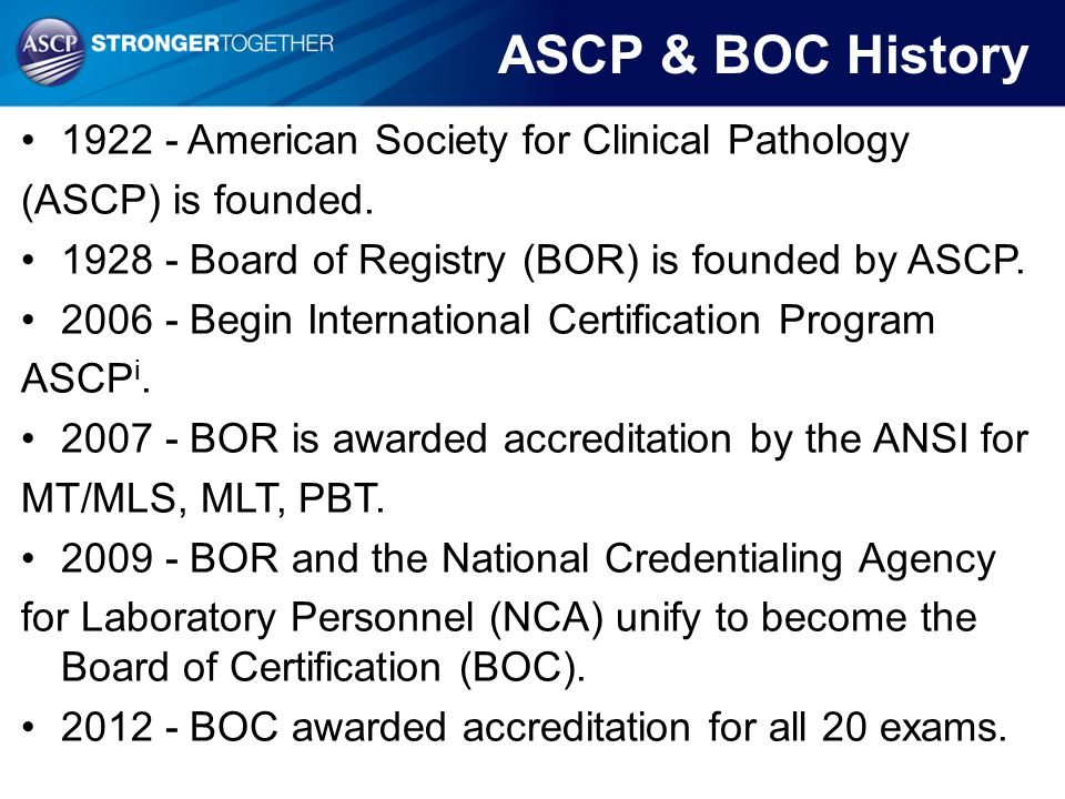 ASCP & BOC History 1922 - American Society for Clinical Pathology