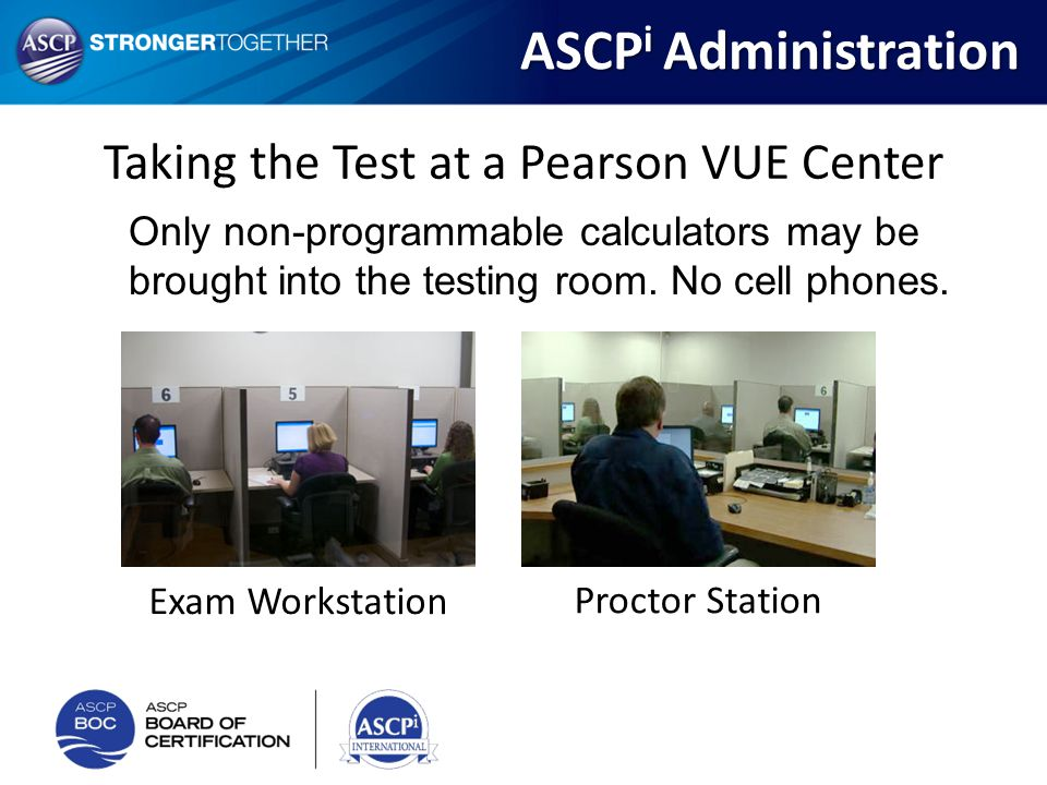 Taking the Test at a Pearson VUE Center