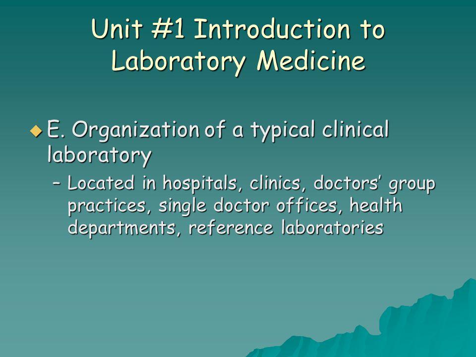 Unit #1 Introduction to Laboratory Medicine