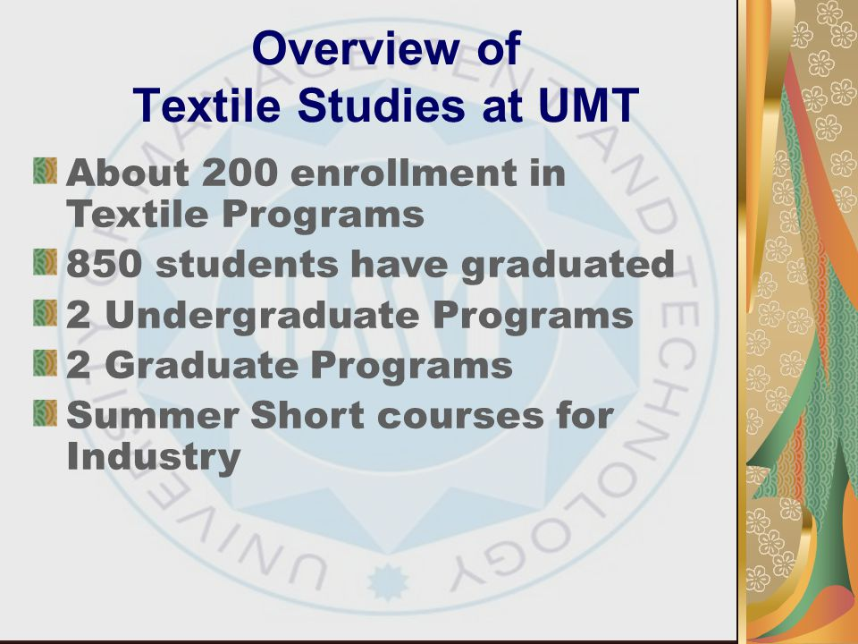 Overview of Textile Studies at UMT