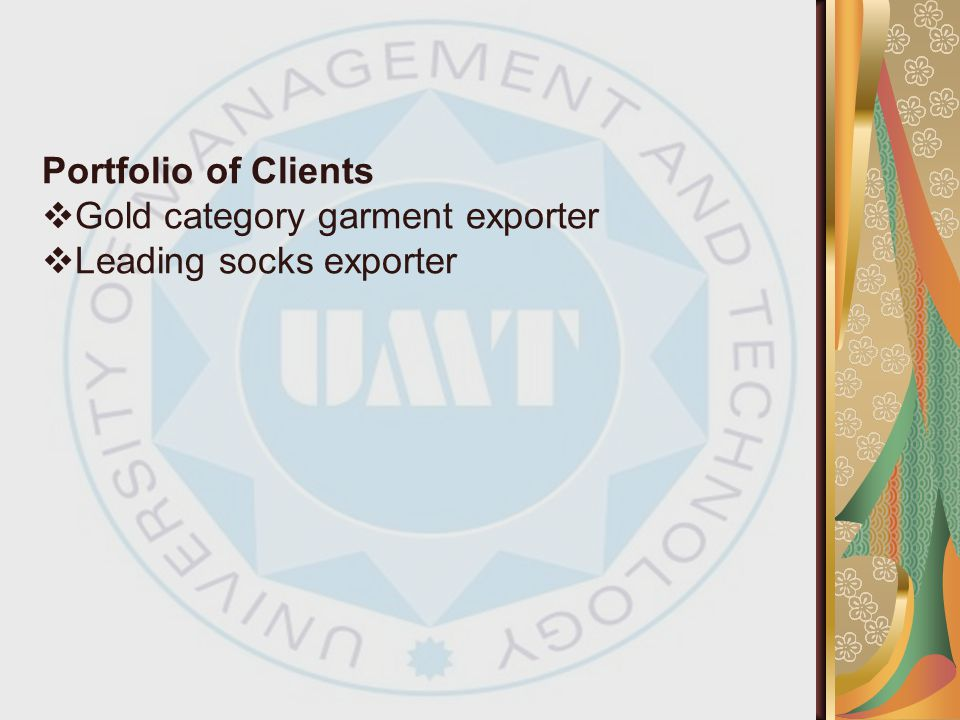 Portfolio of Clients Gold category garment exporter Leading socks exporter