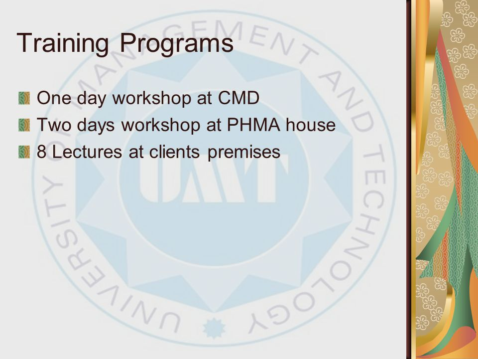 Training Programs One day workshop at CMD