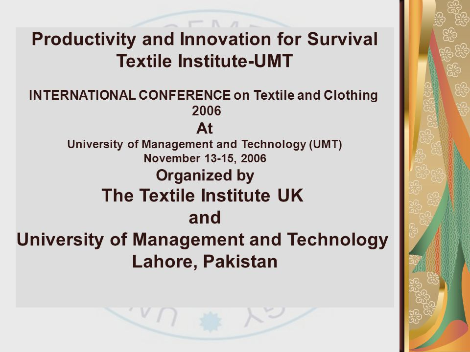 Productivity and Innovation for Survival Textile Institute-UMT