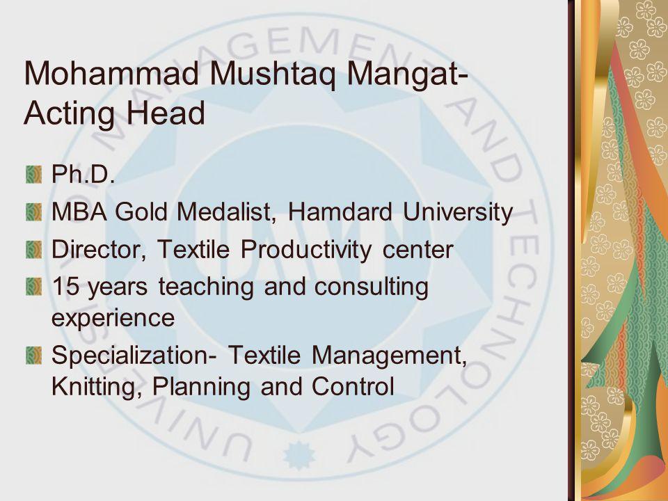 Mohammad Mushtaq Mangat- Acting Head