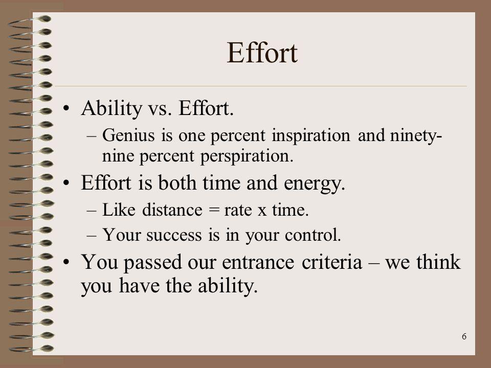 Effort Ability vs. Effort. Effort is both time and energy.