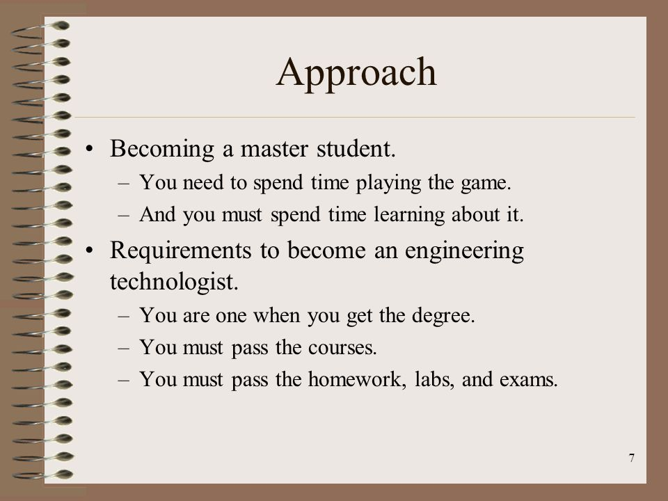 Approach Becoming a master student.