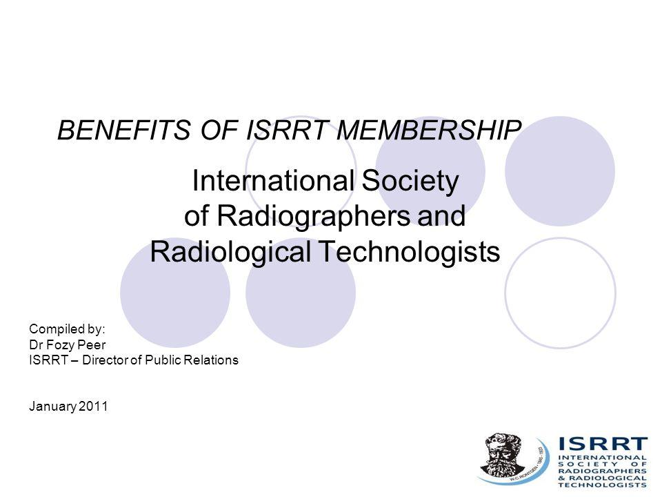 BENEFITS OF ISRRT MEMBERSHIP