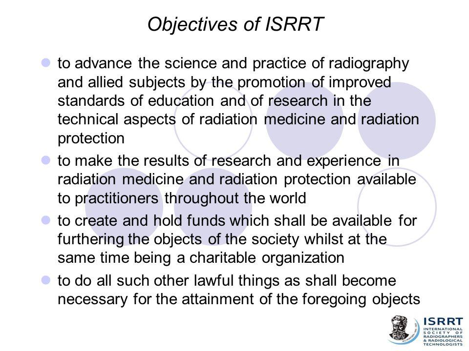 Objectives of ISRRT
