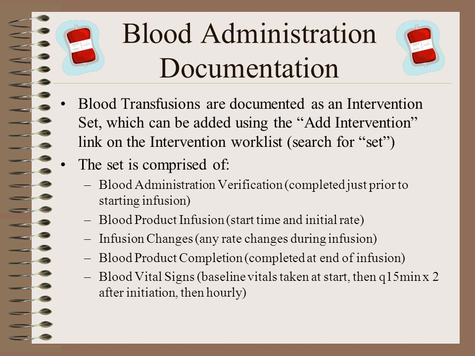 Blood Administration Documentation
