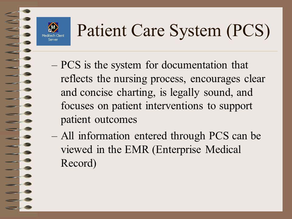 Patient Care System (PCS)