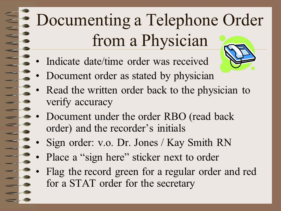 Documenting a Telephone Order from a Physician