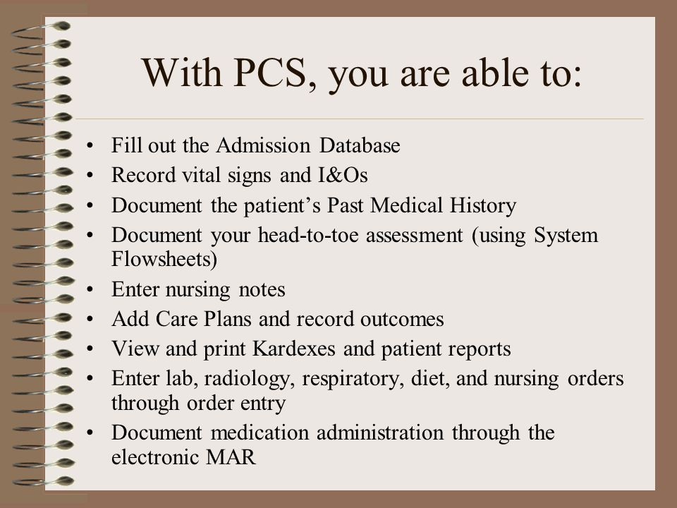 With PCS, you are able to: