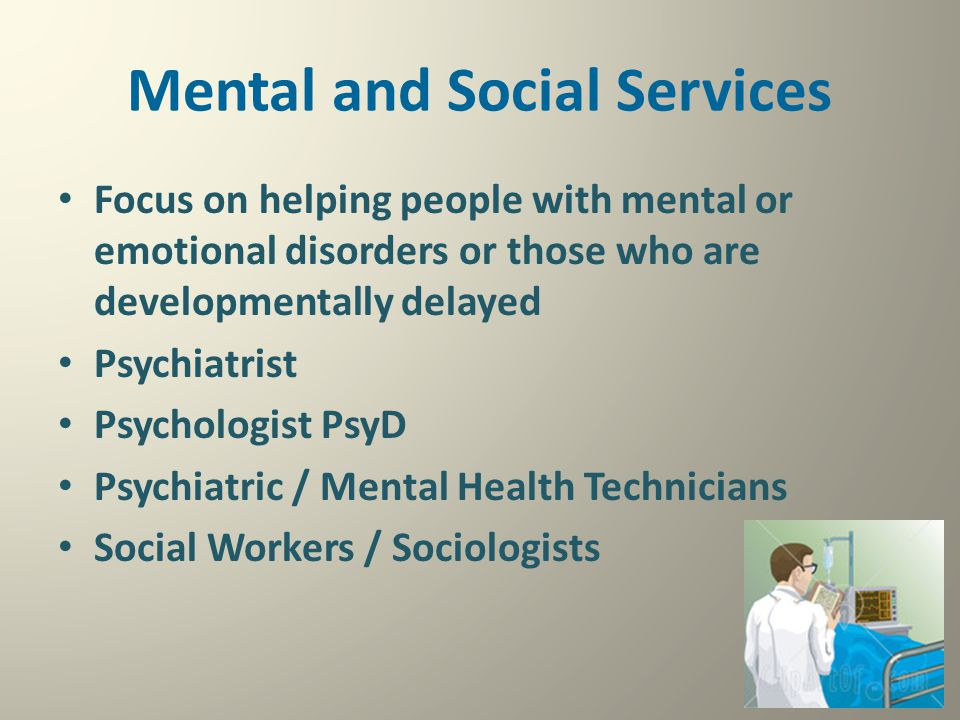 Mental and Social Services