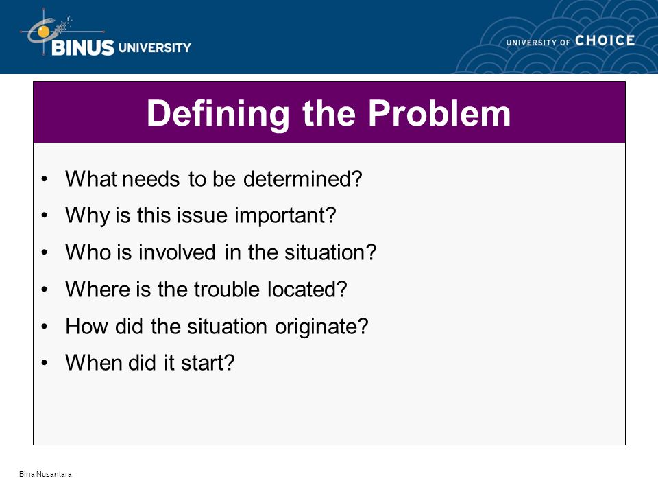 Defining the Problem What needs to be determined
