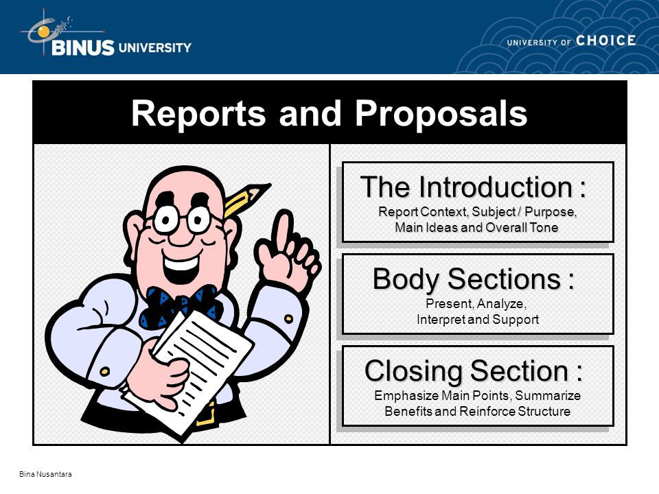 Reports and Proposals The Introduction : Body Sections :