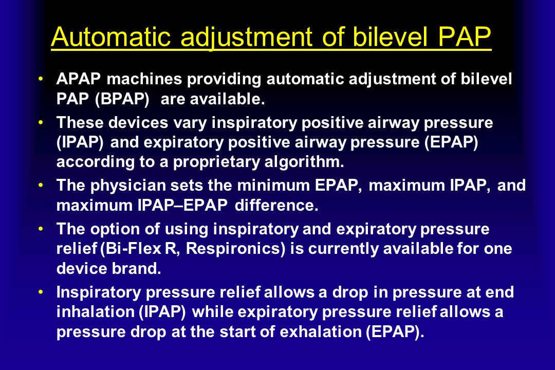 Automatic adjustment of bilevel PAP