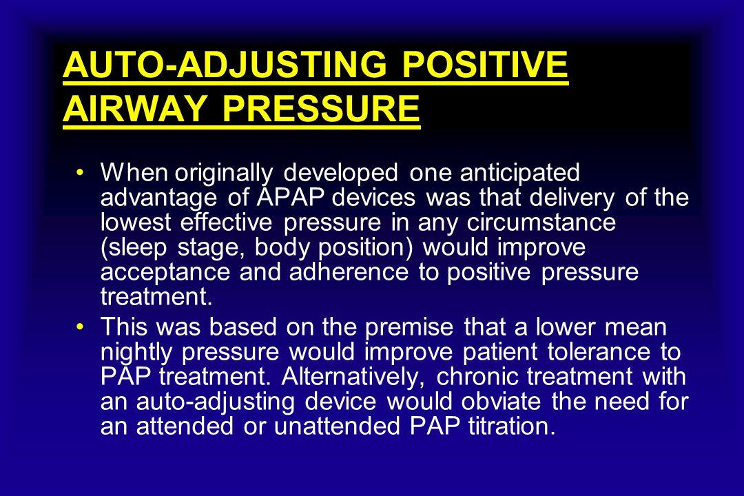AUTO-ADJUSTING POSITIVE AIRWAY PRESSURE