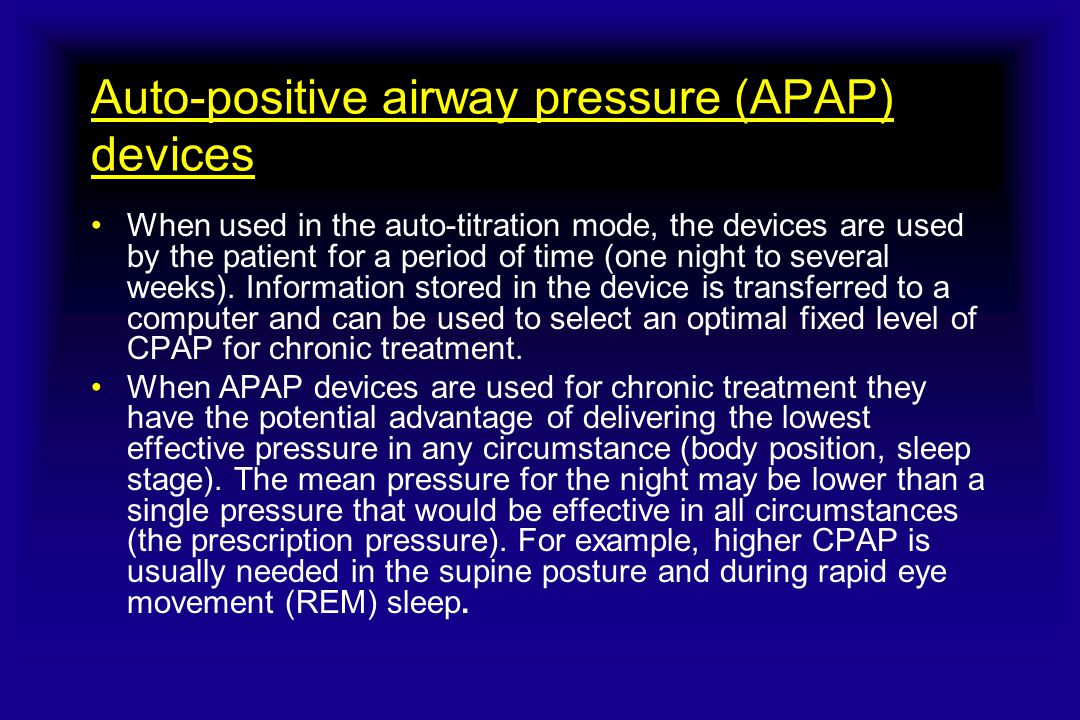 Auto-positive airway pressure (APAP) devices