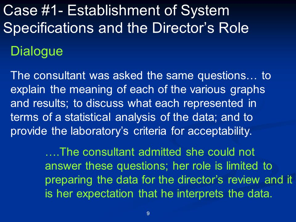 Case #1- Establishment of System Specifications and the Director's Role