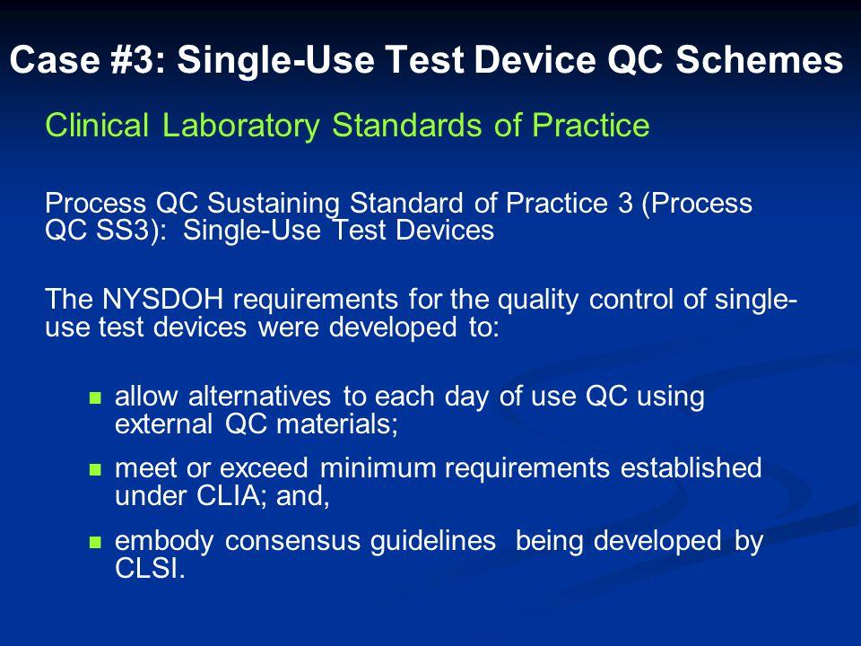 Case #3: Single-Use Test Device QC Schemes