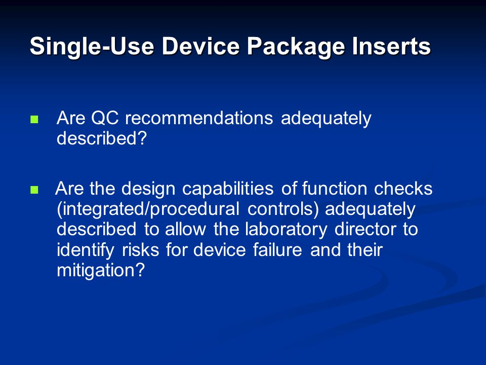 Single-Use Device Package Inserts