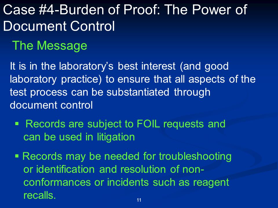 Case #4-Burden of Proof: The Power of Document Control