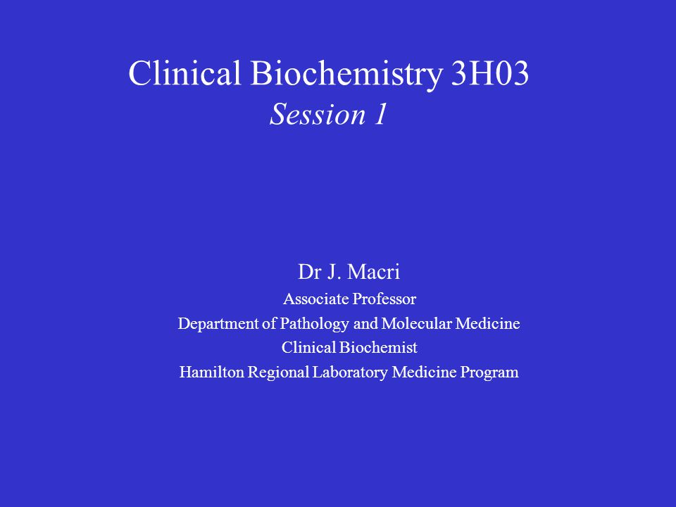 Clinical Biochemistry 3H03 Session 1