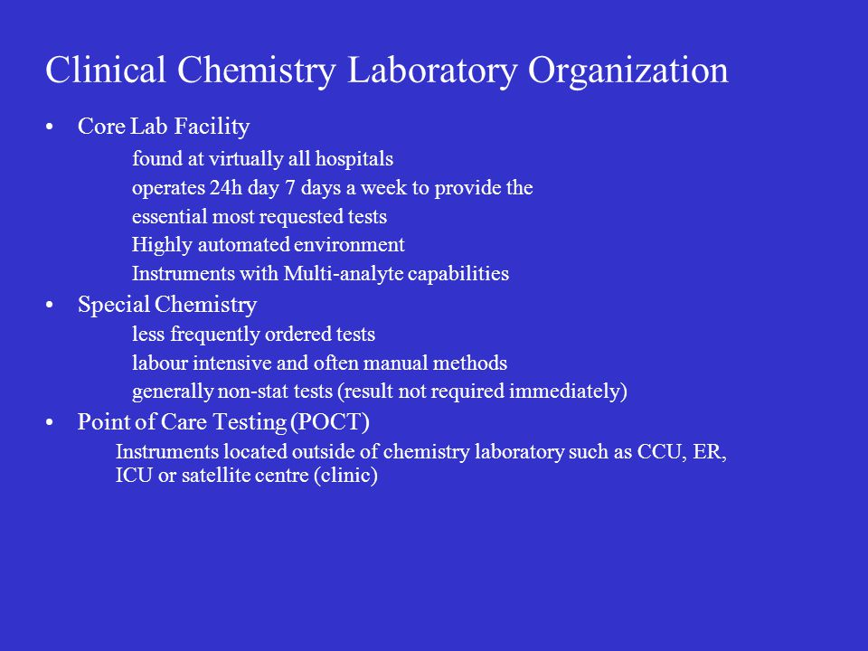Clinical Chemistry Laboratory Organization
