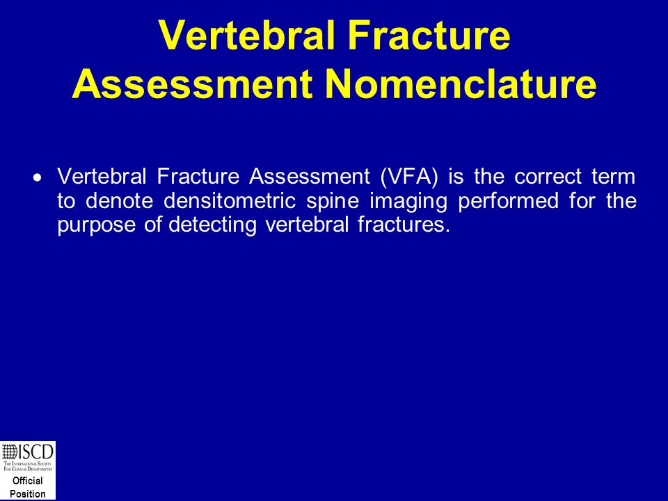 Vertebral Fracture Assessment Nomenclature