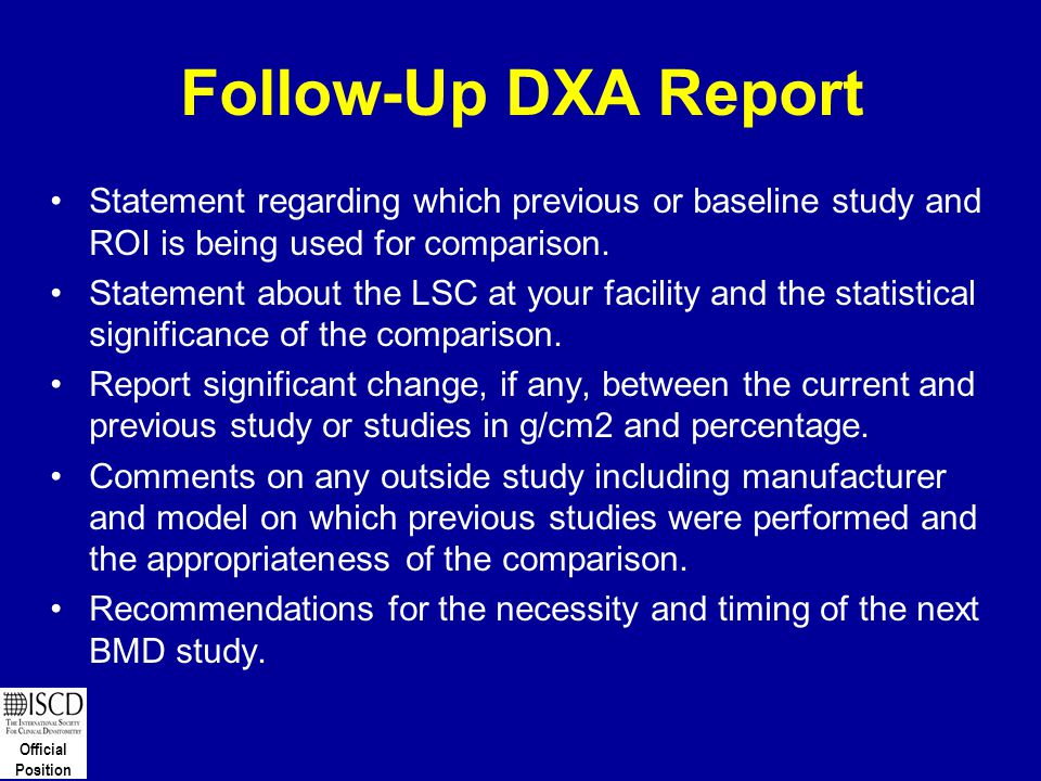 Follow-Up DXA Report Statement regarding which previous or baseline study and ROI is being used for comparison.