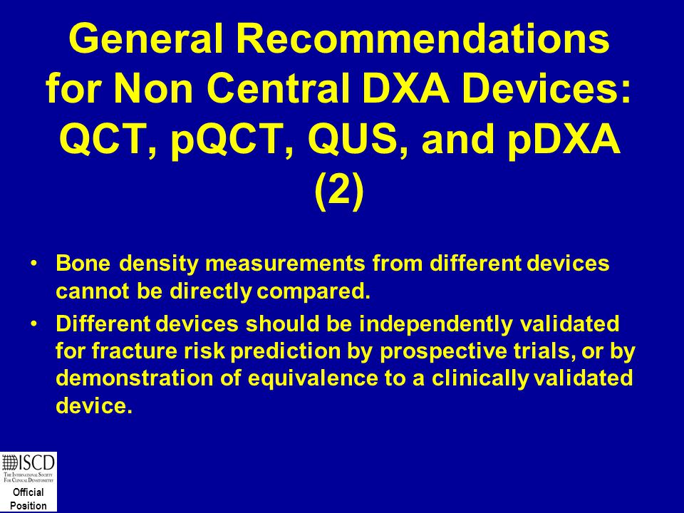 General Recommendations for Non Central DXA Devices: QCT, pQCT, QUS, and pDXA (2)