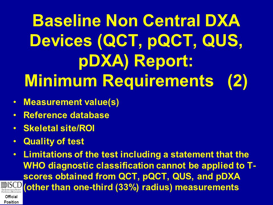Baseline Non Central DXA Devices (QCT, pQCT, QUS, pDXA) Report: Minimum Requirements (2)