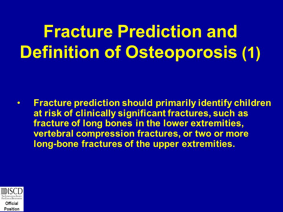 Fracture Prediction and Definition of Osteoporosis (1)