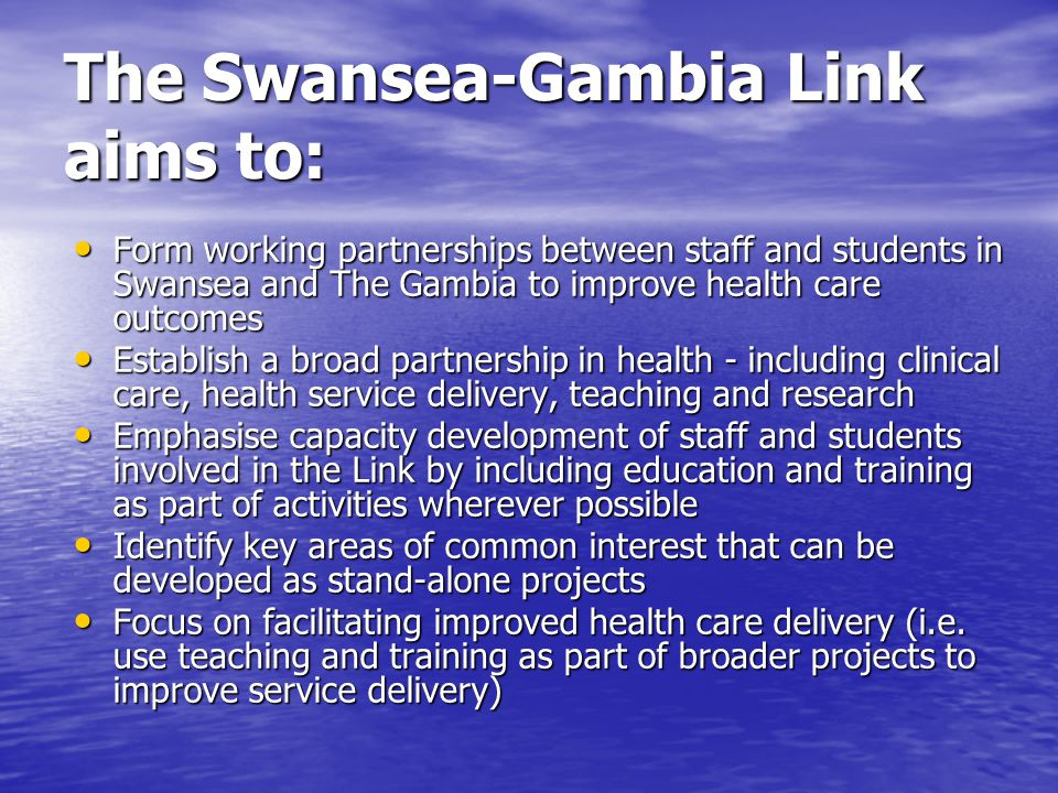 The Swansea-Gambia Link aims to: