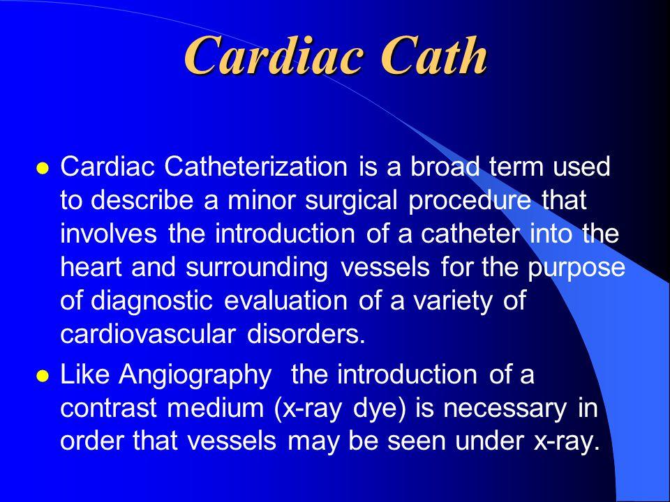 Cardiac Cath