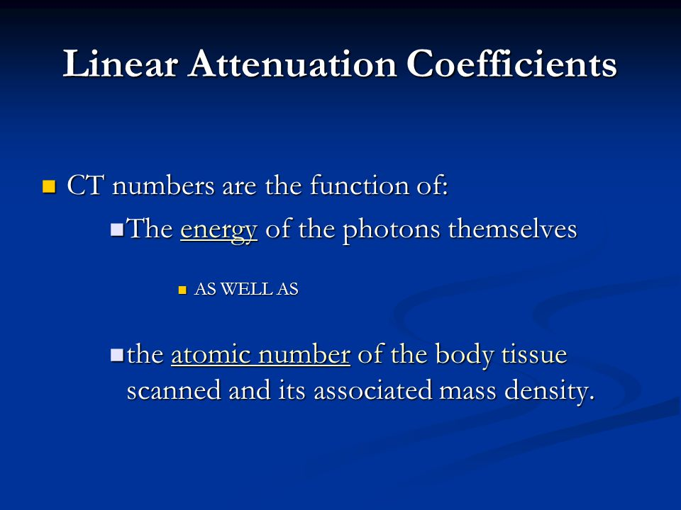 Linear Attenuation Coefficients