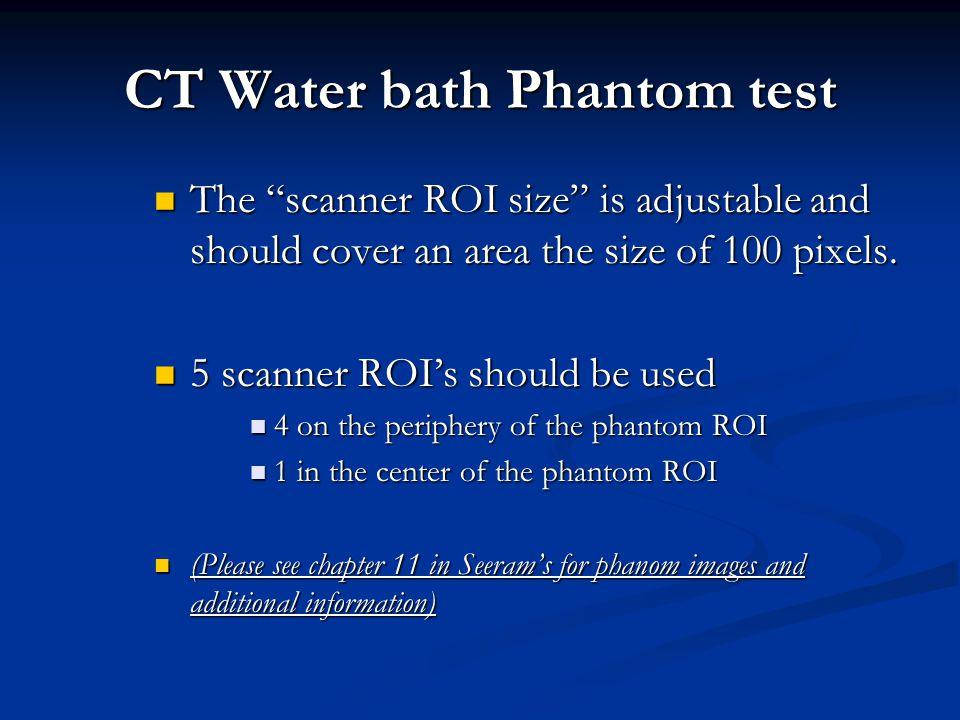 CT Water bath Phantom test