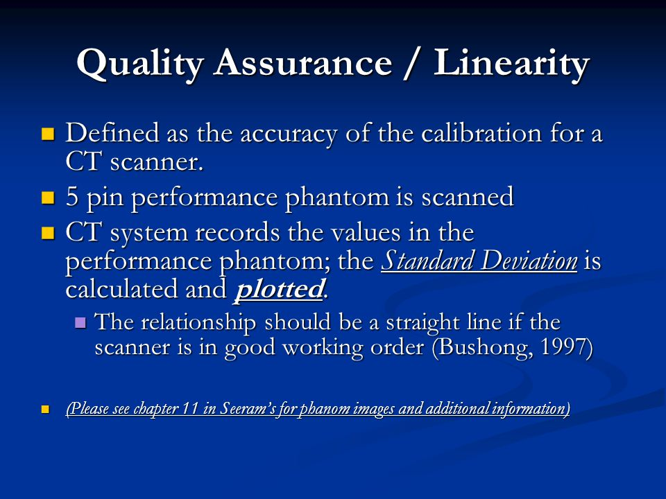 Quality Assurance / Linearity
