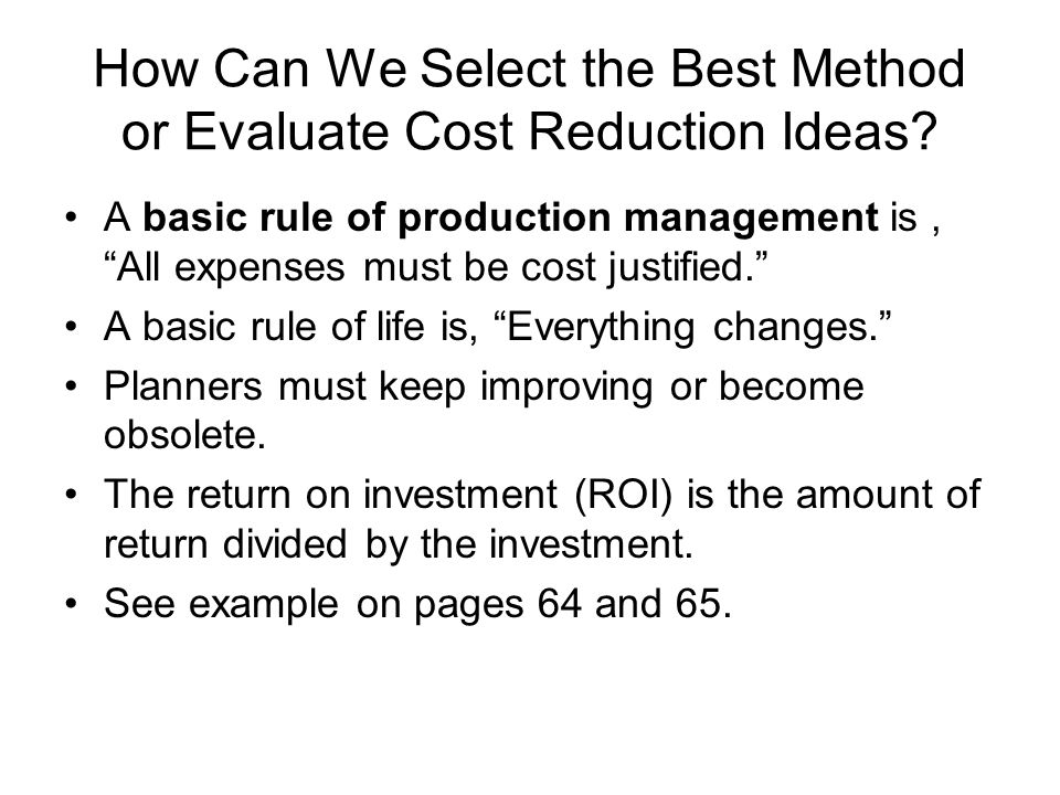 How Can We Select the Best Method or Evaluate Cost Reduction Ideas
