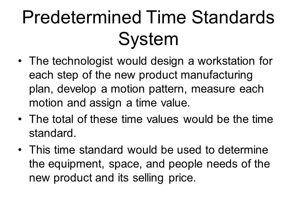 Predetermined Time Standards System
