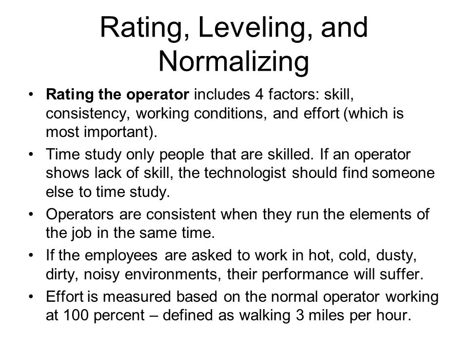 Rating, Leveling, and Normalizing