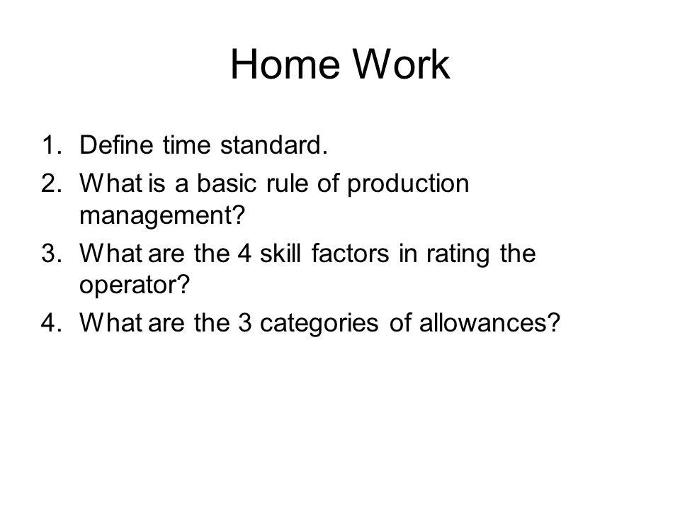 Home Work Define time standard.