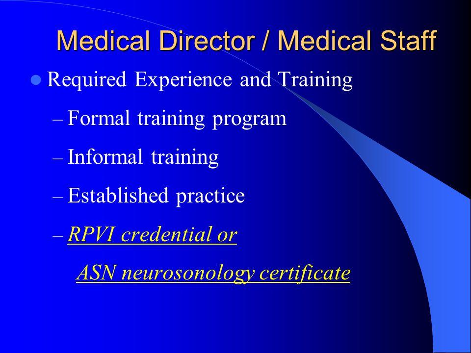 Medical Director / Medical Staff