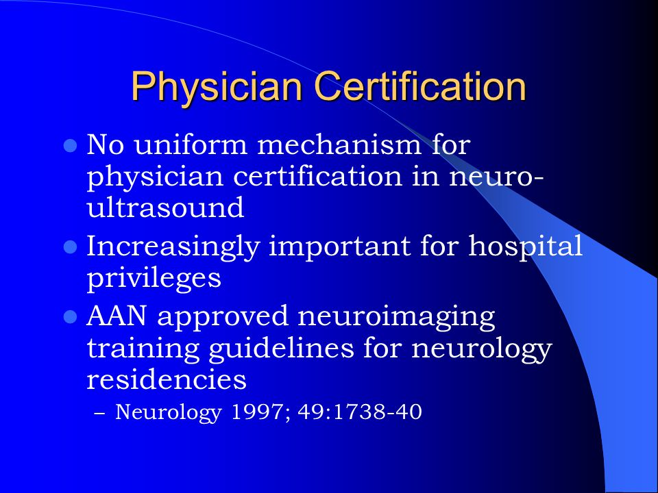 Physician Certification