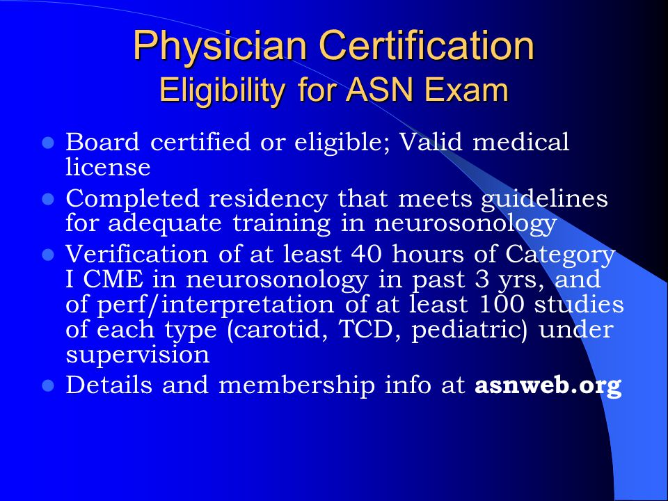 Physician Certification Eligibility for ASN Exam