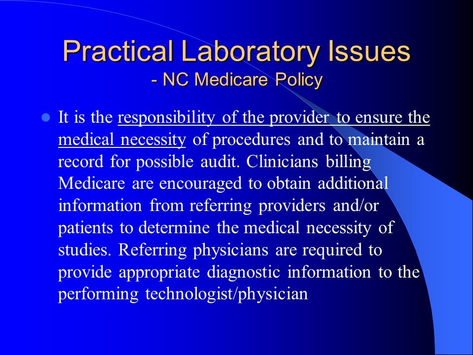 Practical Laboratory Issues - NC Medicare Policy